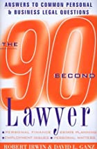 The 90 Second Lawyer: Answers to Common&hellip;
