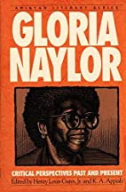 Gloria Naylor: Critical Perspectives Past…