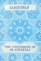 The Confessions of Al-Ghazzali by Claud…