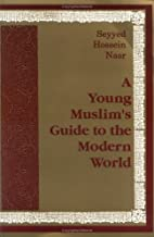 A Young Muslim's Guide to the Modern World…