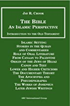 The Bible: An Islamic Perspective -…