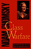 Chomsky, Noam: Class Warfare: Interviews with David Barsamian