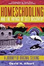 Homeschooling and the Voyage of Self-Discovery - David H. Albert
