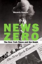 News zero : the New York times and the bomb…