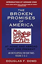 The Broken Promises of America: At Home and…