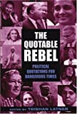 Latner, Teishan: The Quotable Rebel