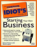 Layton, Marcia: The Complete Idiot's Guide to Starting Your Own Business