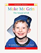 Make Me Grin: The Sound of GR (Wonder Books:…