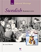 Swedish Americans (Spirit of America: Our…