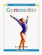 Gymnastics (Wonder Books: Sports) by Cynthia…
