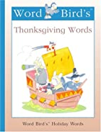 Word Bird's Thanksgiving Words (Word House…