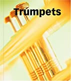 Trumpets (Music Makers) by Pamela K. Harris