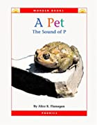 A Pet: The Sound of P (Wonder Books…