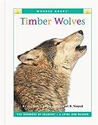 Timber Wolves (Wonder Books: Endangered…