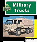 Military Trucks (Machines at Work; Military…