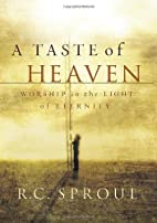 A Taste of Heaven: Worship in the Light of…