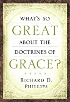 What's So Great About the Doctrines of…