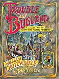 Kotzwinkle, William: Trouble in Bugland : A Collection of Inspector Mantis Mysteries