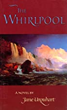 The Whirlpool by Jane Urquhart