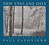 Caponigro, Paul: New England Days