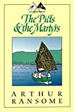 Arthur Ransome: The Picts & the Martyrs: Or Not Welcome at All (Godine Storyteller)