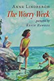 Morrow, Anne: The Worry Week: A Novel
