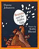 Johansen, Hanna: Henrietta And The Golden Eggs
