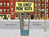 Peter Ackerman: The Lonely Phonebooth