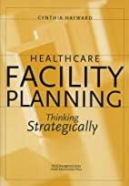 Healthcare Facility Planning: Thinking…