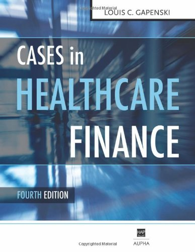 cases-in-healthcare-finance-fourth-edition
