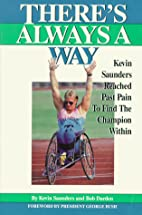 There's Always a Way/Kevin Saunders Reached…