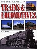 C.J. Riley: The Encyclopedia of Trains & Locomotives