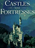 Oggins, Robin S.: Castles and Fortresses