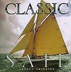 Classic Sail by Joseph Gribbins