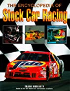 The Encyclopedia of Stock Car Racing by…
