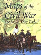 Maps of the Civil War: The Roads They Took…