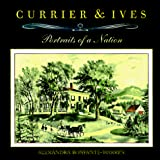 Bonfante-Warren, Alexandra: Currier & Ives: Portraits of a Nation