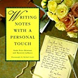 Bowman, Daria P.: Writing Notes With a Personal Touch