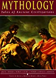 Roberts, Morgan J.: Mythology: Tales of Ancient Civilizations