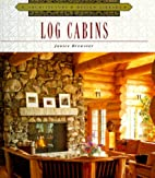 Log Cabins by Janice Brewster