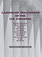 Landmark Documents On the Us Congress by…
