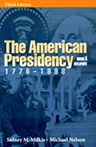 The American Presidency: Origins and…