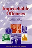 Finkelman, Paul: Impeachable Offenses: A Documentary History from 1787 to the Present