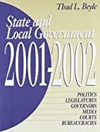 State and Local Government 2001-2002 by Thad…