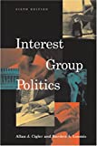 Cigler, Allan J.: Interest Group Politics