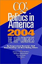 Politics In America 2004 Hardbound Edition…