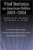 Vital Statistics on American Politics,…