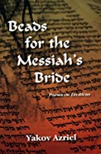 Beads for the Messiah's Bride: Poems on…