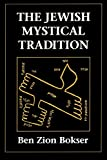 Bokser, Ben Zion: The Jewish Mystical Tradition