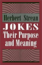 Jokes: Their Purpose and Meaning by Herbert…
